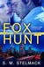 Fox Hunt by S.M. Stelmack