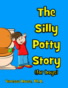 The Silly Potty Story by Vanessa Rouse