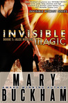 Invisible Magic (Invisible Recruits, #1)