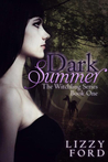 Dark Summer (The Witchling Series, #1)