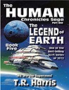 The Legend of Earth (The Human Chronicles, #5)
