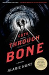 Cuts Through Bone: A Mystery
