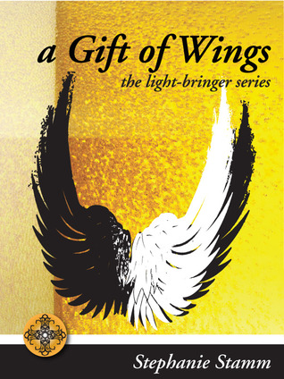 A Gift of Wings by Stephanie Stamm