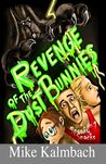 Revenge of the Dust Bunnies by Mike Kalmbach