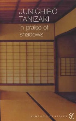 Get In Praise of Shadows by Jun'ichirō Tanizaki, Thomas J. Harper, Edward G. Seidensticker PDF
