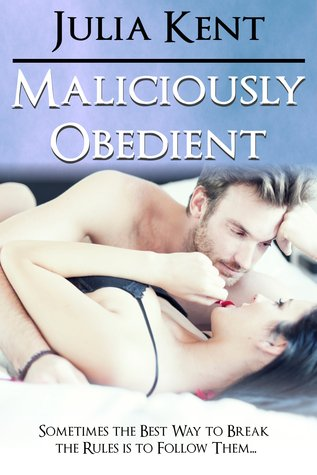 Maliciously Obedient (BBW Erotic Romance)