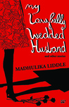 My Lawfully Wedded Husband and Other Stories