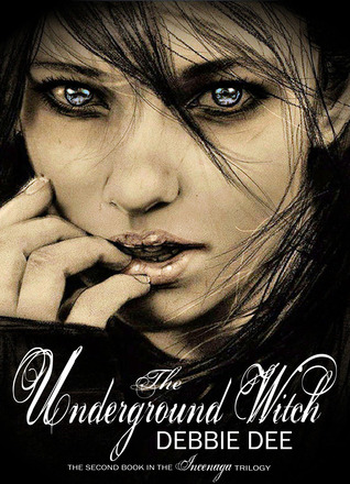 The Underground Witch (Incenaga Trilogy, #2)