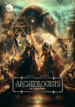 Download online Archeologists of Shadows Volume #1 (Archeologists of Shadows #1) PDF
