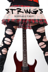 Strings (Hard Rock Harlots, #1)