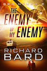 The Enemy of My Enemy  (Brainrush, #2)