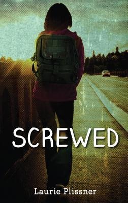 Book Cover Screwed by Laurie Plissner