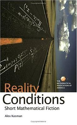 Reality Conditions: Short Mathematical Fiction