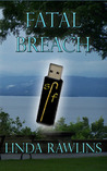 Fatal Breach by Linda Rawlins