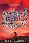 Relic by Renee Collins