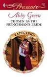 Chosen as the Frenchman's Bride