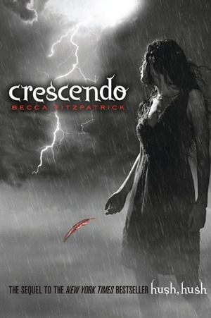 Download online Crescendo (Hush, Hush #2) PDB by Becca Fitzpatrick