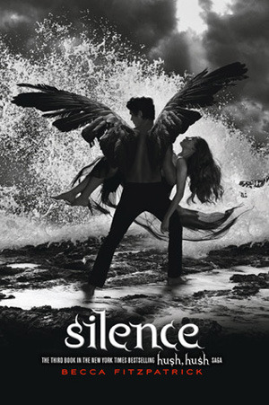 Silence (Hush, Hush, #3)
