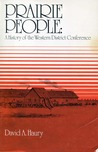 Prairie People: A History Of The Western District Conference