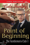 Point of Beginning (The Gentlemen's Club, #1)