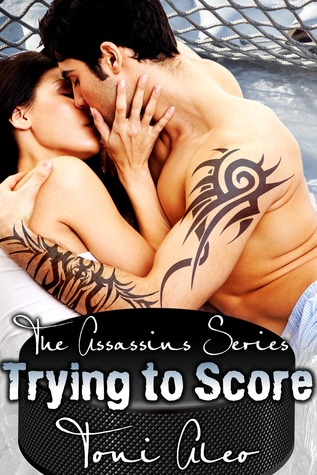 Trying to Score (Assassins, #2)