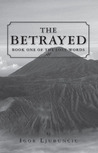 The Betrayed (The Lost Words, #1)