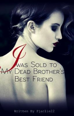 Free download online I was Sold to My Dead Brother's Best Friend ePub