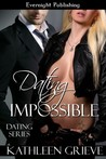 Dating Impossible (Dating Series, #2)