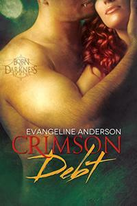 Crimson Debt (Born to Darkness, #1)