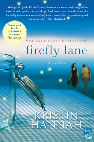 Firefly Lane by Kristin Hannah