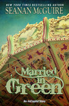 Married in Green (InCryptid, #0.4)