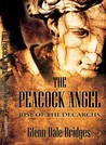 The Peacock Angel: Rise of the Decarchs
