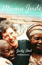 Mama Jude: An Australian nurse's extraordinary other life in Afica