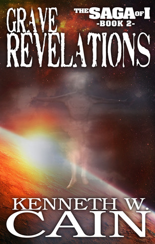 Grave Revelations by Kenneth W. Cain