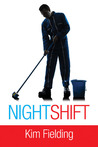 Night Shift by Kim Fielding