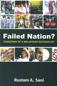 Failed Nation? Concerns of a Malaysian Nationalist