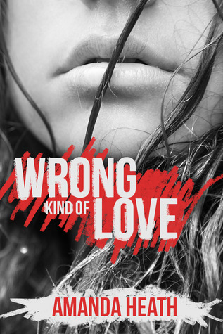 Wrong Kind of Love (Young Love, #3)