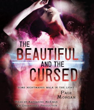The Beautiful and the Cursed (The Dispossessed, #1)