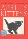 April's Kittens by Clare Turlay Newberry