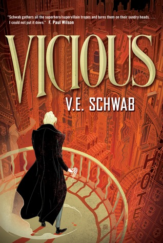 """Vicious"" by V.E. Schwab"