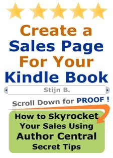 Create a Sales Page For Your Kindle Book (How to Skyrocket Your Sales Using Author Central Secret Tips)