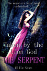 The Serpent (Taken by the Lion God, #2)