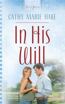 In His Will (Heartsong Presents #718)