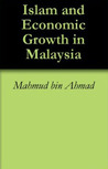 Islam and Economic Growth in Malaysia