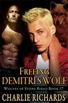Freeing Demitri's Wolf (Wolves of Stone Ridge, #17)