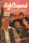 The High Chaparral: Apache Way