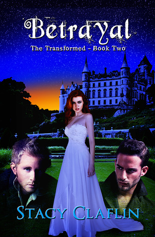Betrayal (The Transformed, #2)