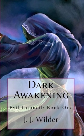 Dark Awakening by J.J. Wilder
