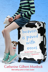 Heaven Is Paved with Oreos (Dairy Queen, #4)