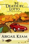 Death By Lotto (Josiah Reynolds Mystery, #5)